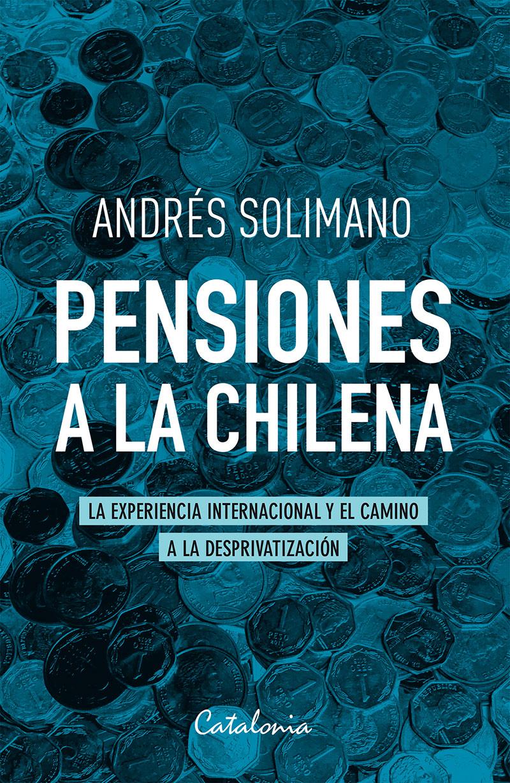 Pensiones a la chilena