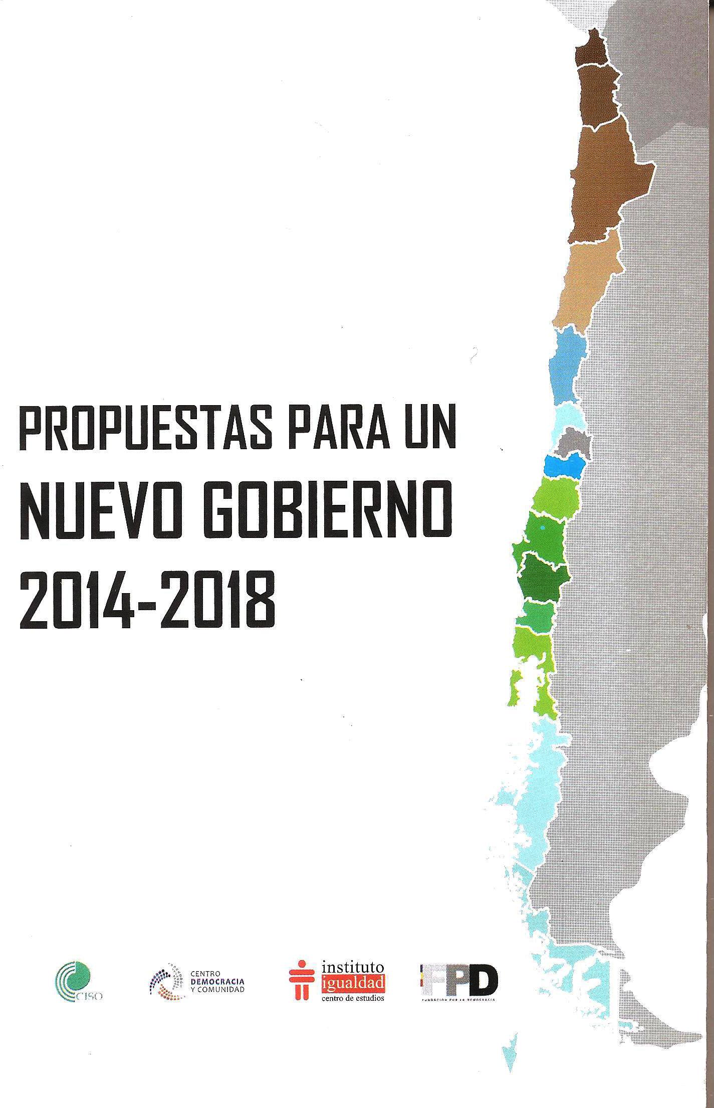 PROPUESTAS PARA UN NUEVO GOBIERNO 2014 2018