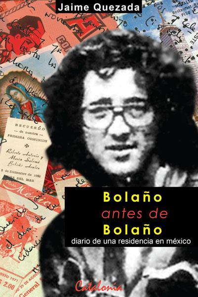 BOLAÑO ANTES DE BOLAÑO