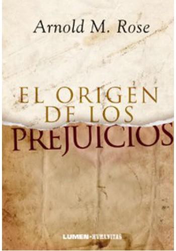 EL ORIGEN DE LOS PREJUICIOS
