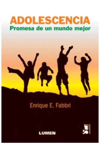 ADOLESCENCIA. PROMESA DE UN MUNDO MEJOR