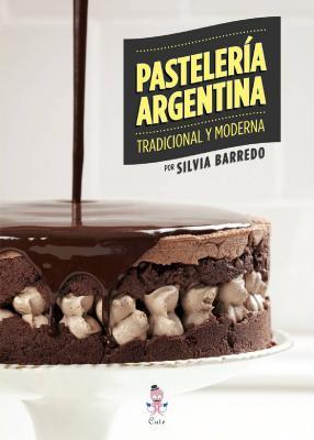 PASTELERIA ARGENTINA TRADICIONAL Y MODERNA