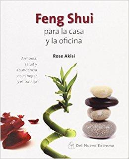 FENG SHUI PARA LA CASA Y LA OFICINA