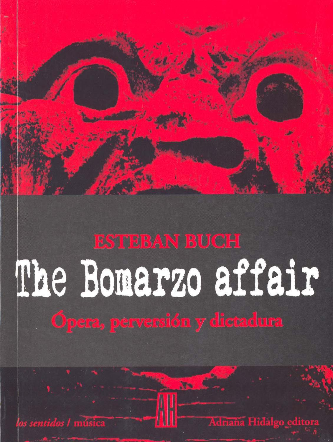 THE BOMARZO AFFAIR. OPERA, PERVERSION Y DICTADURA