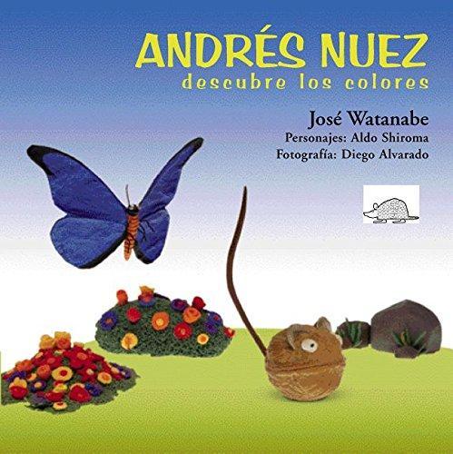ANDRES NUEZ DESCUBRE LOS COLORES