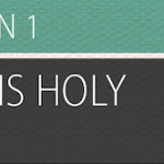 From the Editor: The Holiness of God