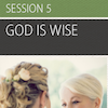 Beyond Belief, Session 5 (God is Wise): All Additional Resources
