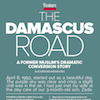 Like No Other, Session 7 (Ascended Like No Other): Damascus Road