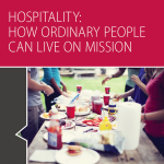 Hospitality: How Ordinary People Can Live on Mission, Special Session