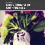 Stand Strong, Session 1 (God's Promise of Faithfulness) – All Leader Resources