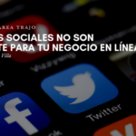 Las Redes Sociales No son Suficiente para tu Negocio en Línea