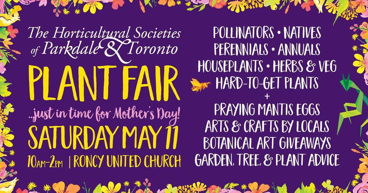 Plant Fair 2019: Parkdale & Toronto Horticultural Societies