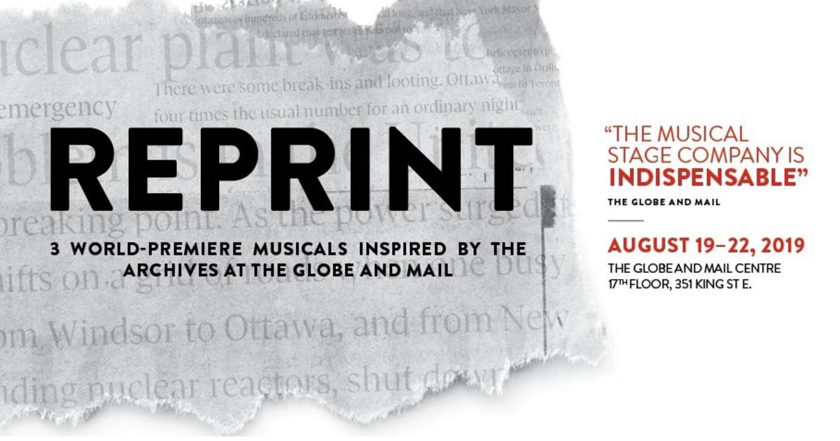 REPRINT : Three World-Premiere Musicals Inspired by the Archives at The Globe and Mail.