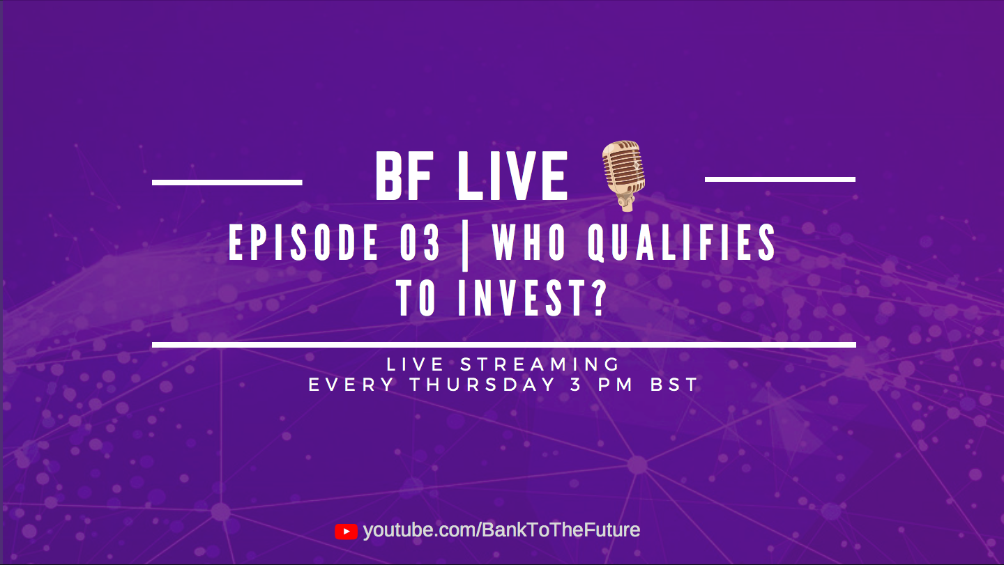 Bnk To The Future Live Ep. 03 | Who Qualifies To Invest?