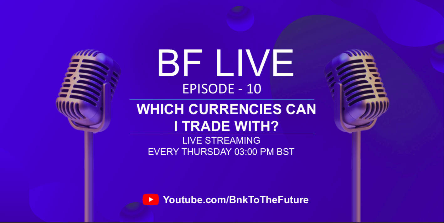 Bnk To The Future Live Ep. 10 | Multi Currency Fiat Deposits Feature; Secondary Market