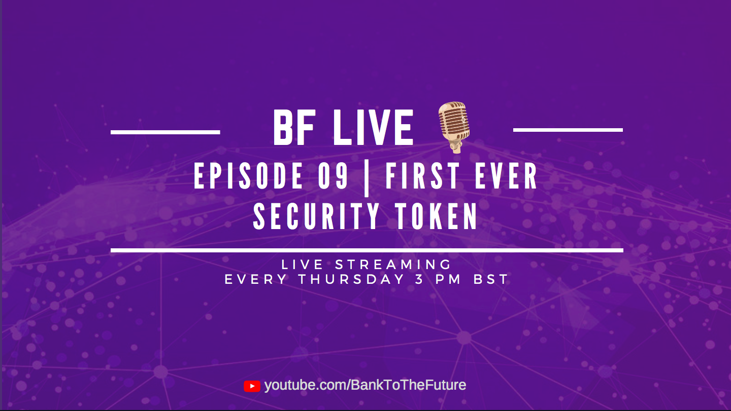 Bnk To The Future Live Ep. 09 | The First Ever Security Token