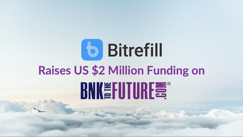 """""""Bitcoin Startup Bitrefill Raises $2 Million Funding on BnkToTheFuture"""" – Coindesk"""