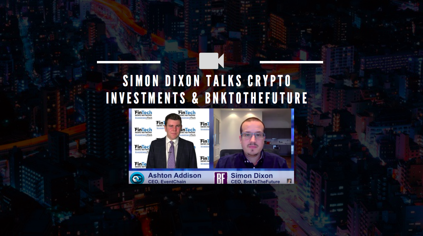 Simon Dixon talks Crypto Investments, Financial innovation & more on Blockchain Interviews & Reuters Insider