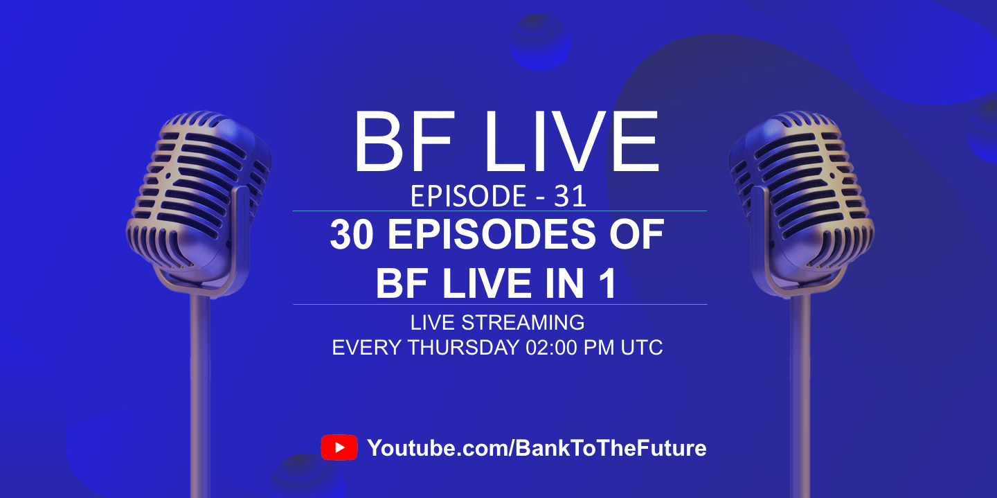 BnkToTheFuture (BF) Live Ep. 31 | 30 Episodes of BFLive in 1 | AMA with Simon Dixon