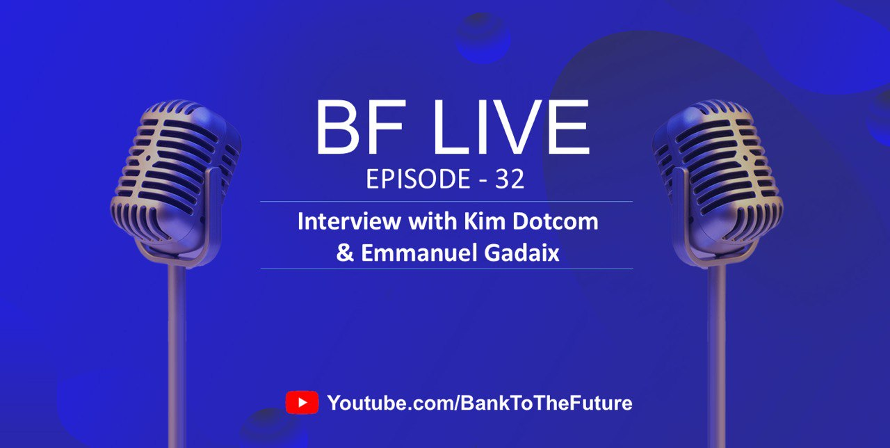 BnkToTheFuture (BF) Live Ep. 32 | Special Interview & AMA with Kim Dotcom on K.im
