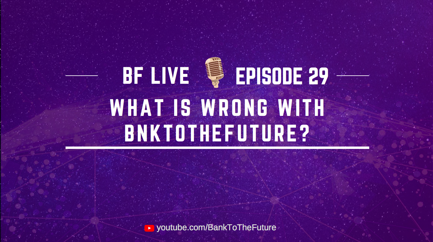 BnkToTheFuture (BF) Live Ep. 29 | What is wrong with BnkToTheFuture?