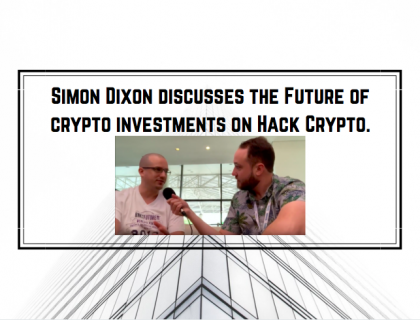 Future of crypto investments | Which assets outperformed bitcoin? | Simon Dixon's Interview to HackCrypto