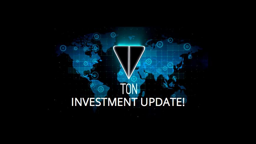 Update on TON (Telegram Open Network) Investment.