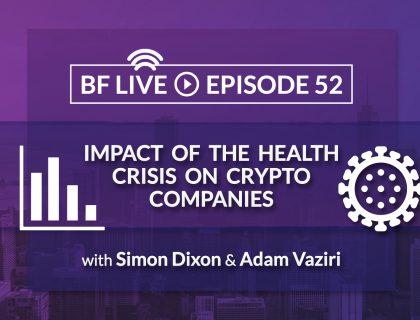 Impact of Coronavirus on crypto companies | BnkToTheFuture (BF) Live Ep. 52