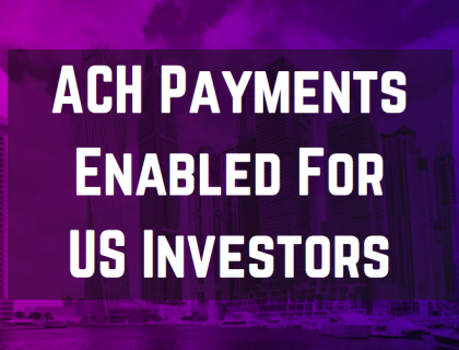 ACH payments are now LIVE for US based investors on BnkToTheFuture.