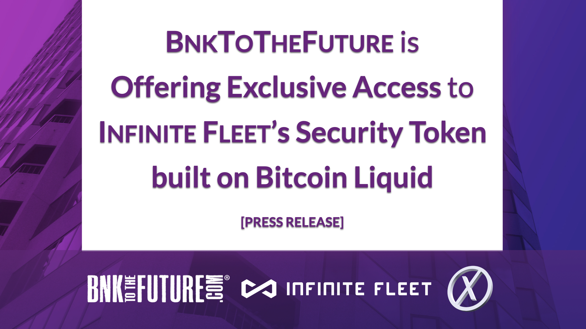 BnkToTheFuture is Offering Exclusive Access to Infinite Fleet's Security Token built on Bitcoin Liquid [Press Release]
