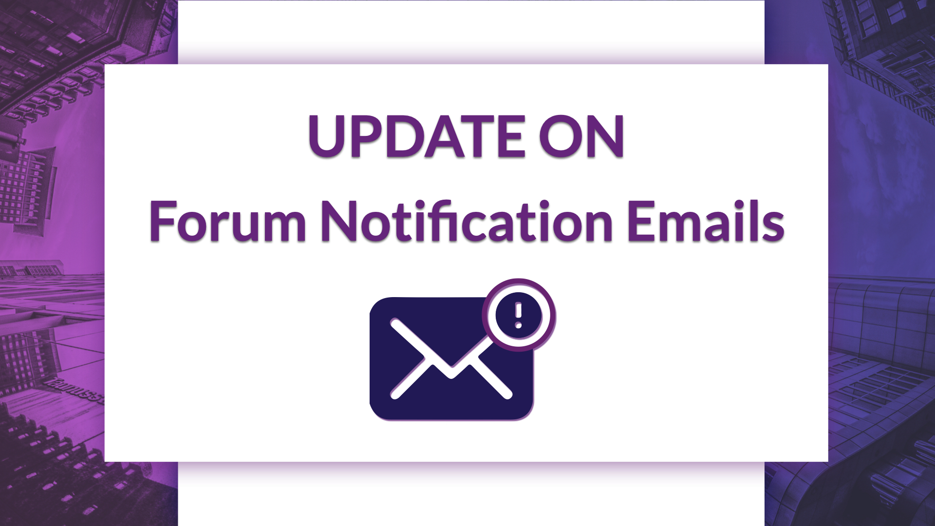 Update on Forum Notification Emails