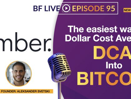 The easiest way to dollar cost average into Bitcoin | NEW PITCH LIVE | BF LIVE #95
