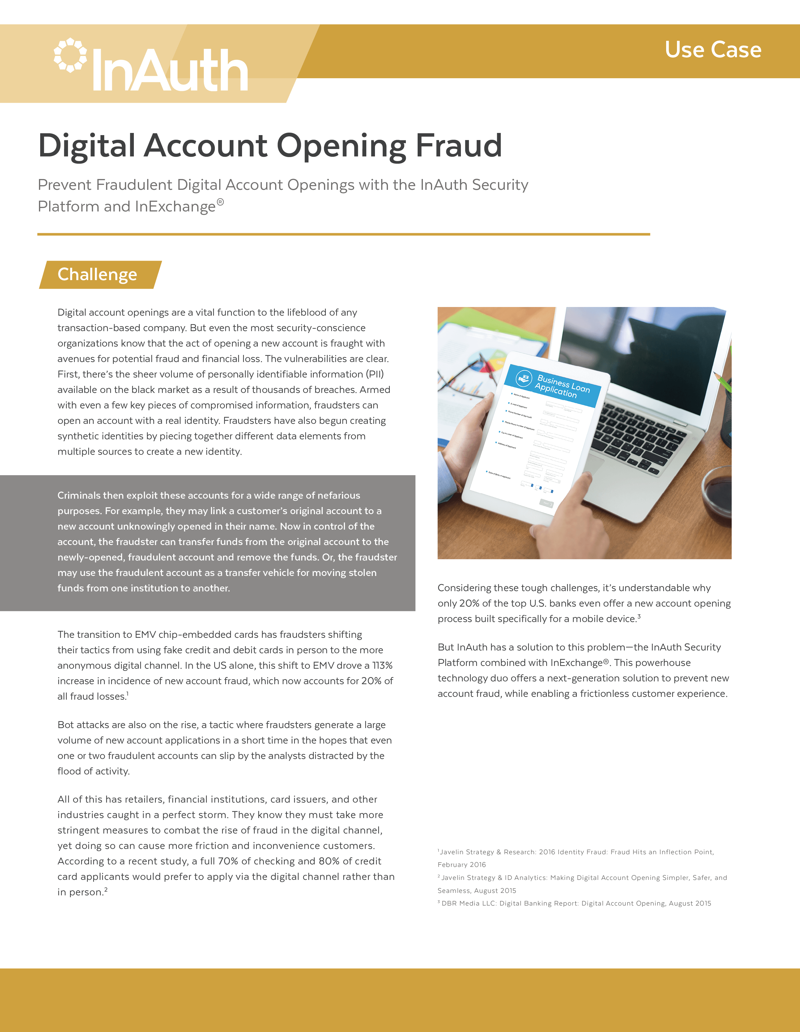 Fight Fraudulent Digital Account Openings with InExchange<sup>®</sup>