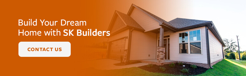Build Your Dream Home with SK Builders