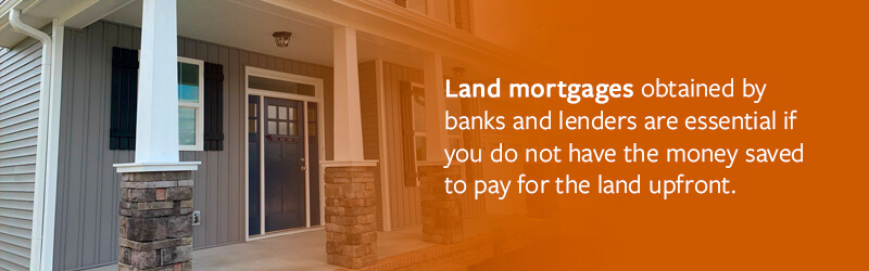 Get a Land Mortgage