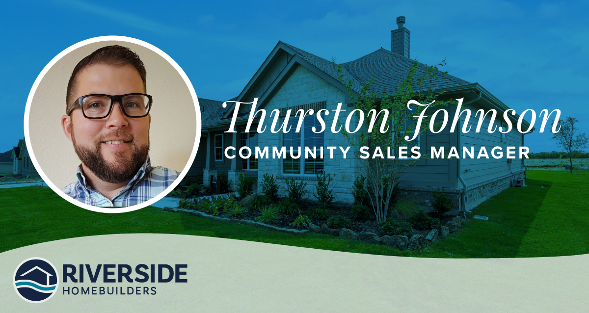 Image of Thurston Johnson's headshot in a graphic with his name and job title, Community Sales Manager. Image of Riverside model home in the background.