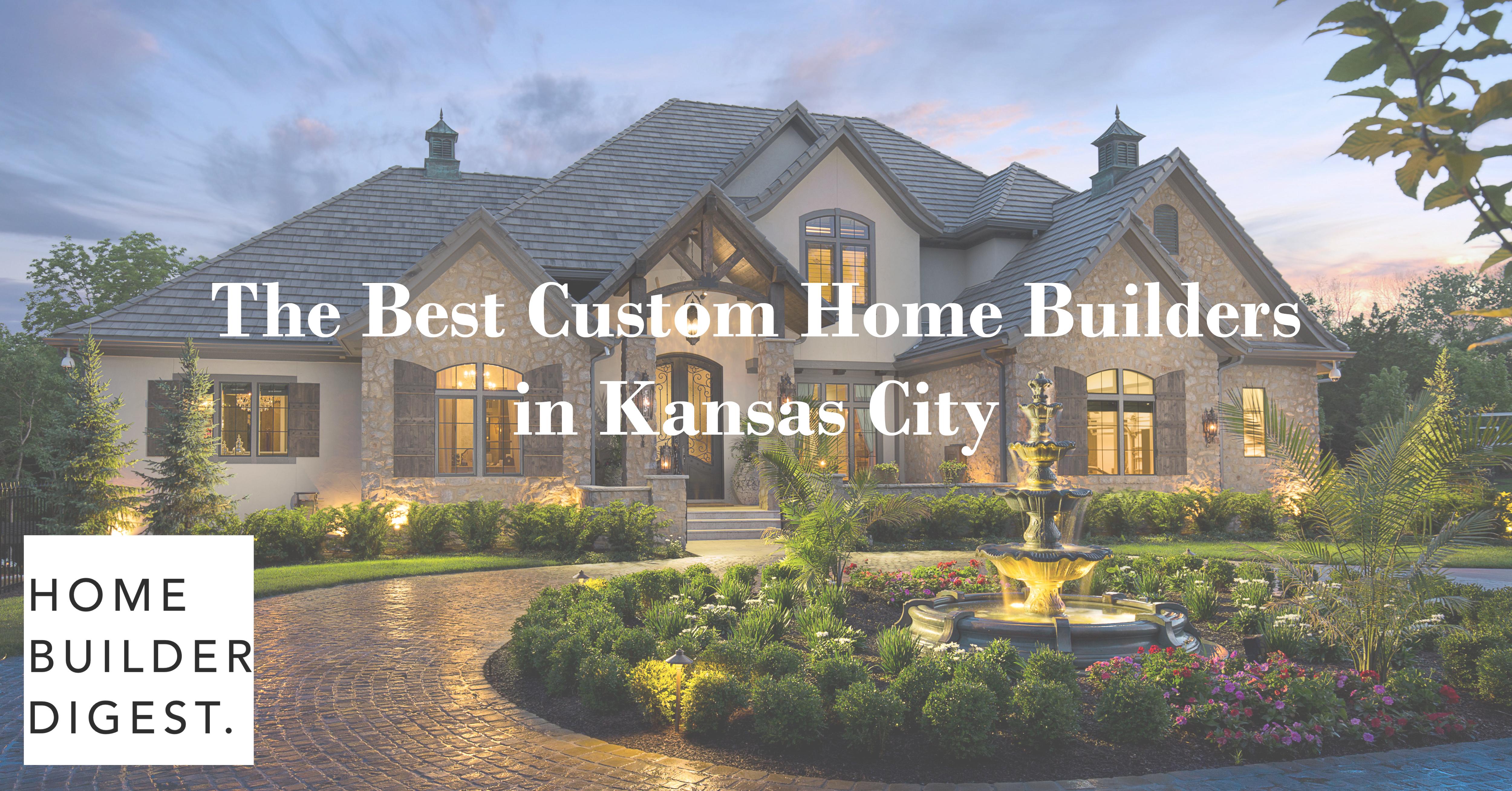 Starr Homes Voted Top 5 Best Custom Home Builder In Kansas City Starr Homes