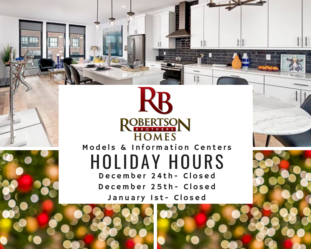 Robertson Homes' holiday hours for taking tours of their condos and custom homes during Christmas 2020