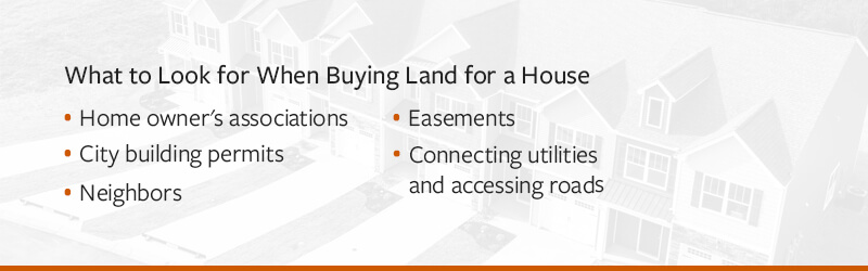What to Look for When Buying Land for a House
