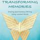 Transforming memories square