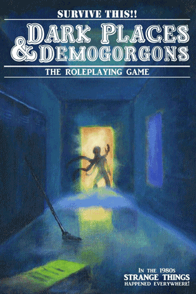 Dark Places and Demogorgons roleplaying game rulebook cover