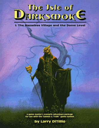 Isle of Darksmoke solitaire adventure for Tunnels and Trolls
