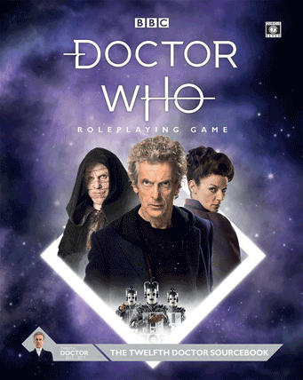 Doctor Who Roleplaying Game Twelfth Doctor Sourcebook