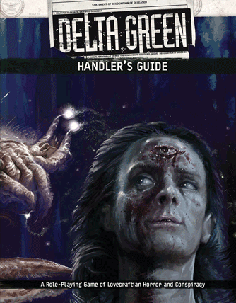 Delta Green Roleplaying Game Handler Guide