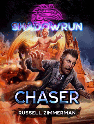 Shadowrun novel Chaser by Russell Zimmerman