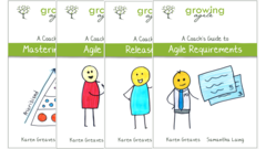 Growing Agile: Coach's Guide Series