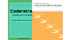 Coderetreat + Understanding The four Rules of Simple Design