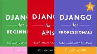 Django for Beginners/APIs/Professionals