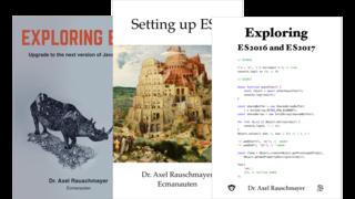Exploring: ES6 plus, ES2016/ES2017