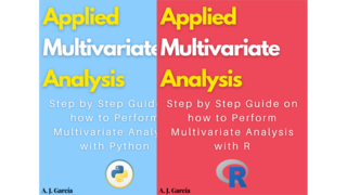 Applied Multivariate Analysis with Python & R